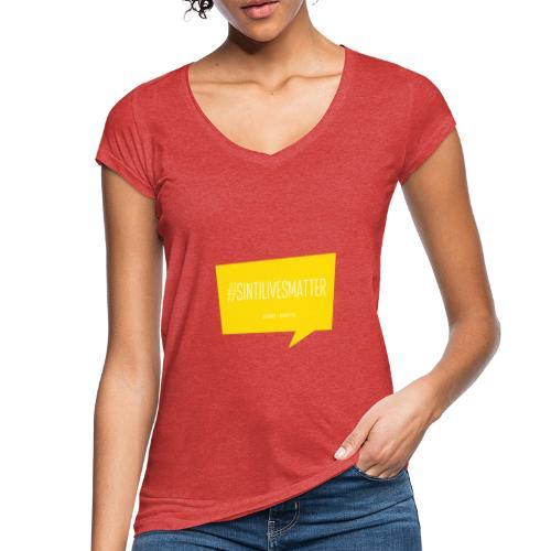 Sinti Lives Matter - Frauen Vintage T-Shirt