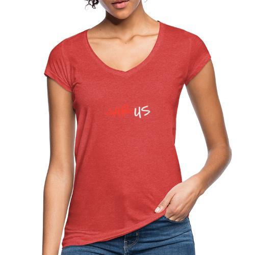 T-Shirt gegen Corona und für ein Miteinander - Frauen Vintage T-Shirt