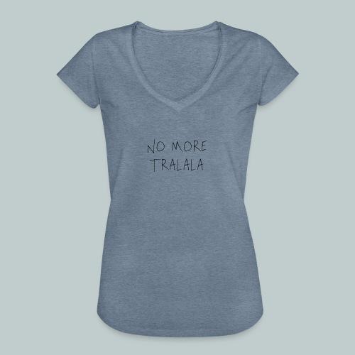 No More Tra La La - Vintage-T-shirt dam