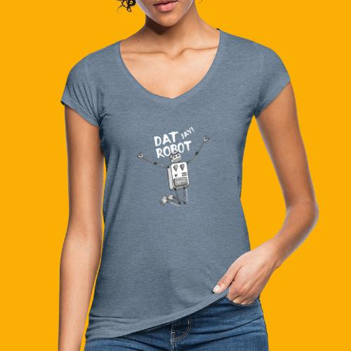 Dat Robot: The Joy of Life - Vrouwen Vintage T-shirt