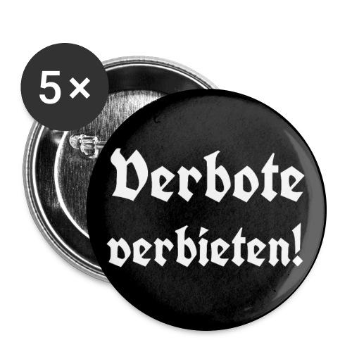 Button Verbote verbieten! - Buttons groß 56 mm (5er Pack)