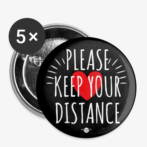 05 Please keep your Distance Heart black - Buttons groß 56 mm (5er Pack)