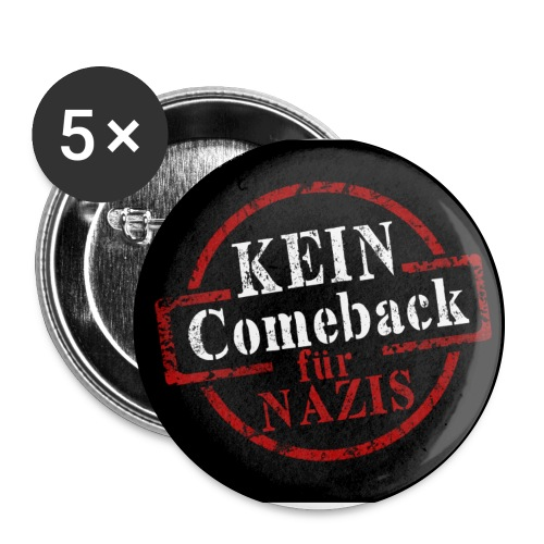 Kein Comeback_Button_SW - Buttons groß 56 mm (5er Pack)