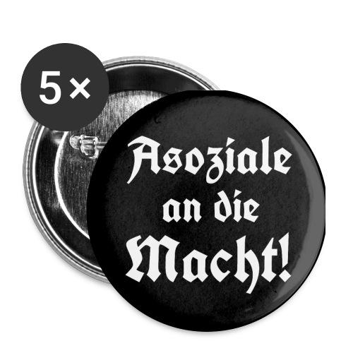 Button Asoziale an die Macht! - Buttons groß 56 mm (5er Pack)