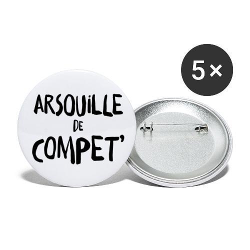 arsouille de compet - Lot de 5 grands badges (56 mm)