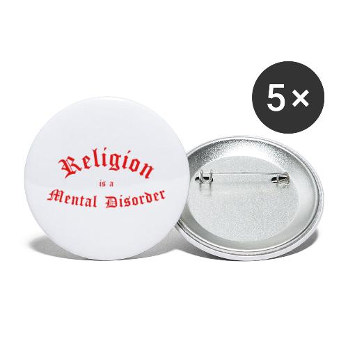 Religion is a Mental Disorder [# 2] - Buttons large 2.2''/56 mm(5-pack)