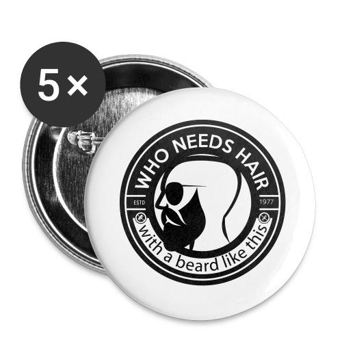 qui a besoin de cheveux avec une barbe comme ça - Lot de 5 grands badges (56 mm)