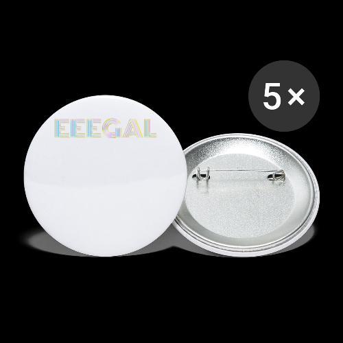 Egal EEEGAL Schlager Meme Musik Song - Buttons groß 56 mm (5er Pack)
