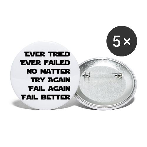 EVER TRIED, EVER FAILED - Buttons groß 56 mm (5er Pack)