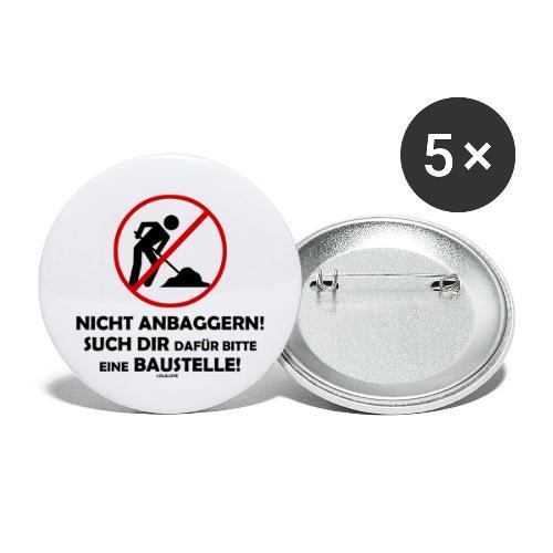 NICHT ANBAGGERN! - Buttons groß 56 mm (5er Pack)