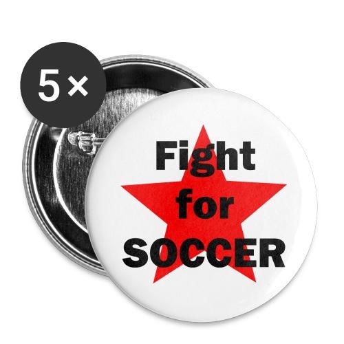 Fight for SOCCER - Buttons groß 56 mm (5er Pack)