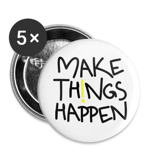 Make Things Happen - Buttons groß 56 mm (5er Pack)