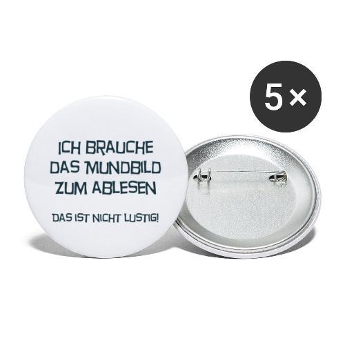 Ich brauche das Mundbild zum ablesen - Buttons groß 56 mm (5er Pack)