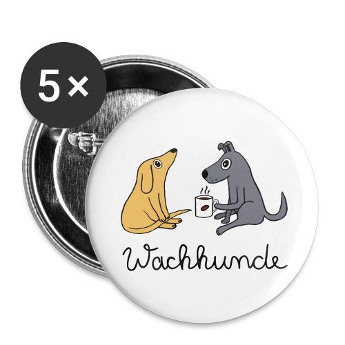 Wachhunde - Nur wach mit Kaffee - Buttons groß 56 mm (5er Pack)