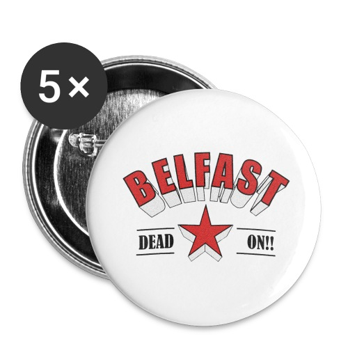 Belfast - Dead On!! - Buttons large 2.2''/56 mm (5-pack)