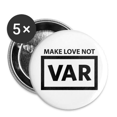 Make Love Not Var - Buttons groot 56 mm (5-pack)