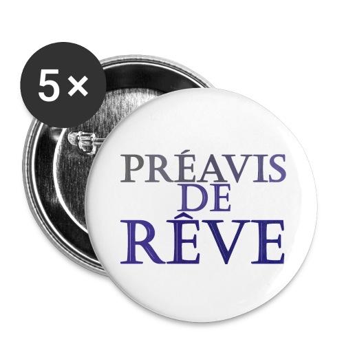 préavis de rêve (bleu) - Lot de 5 grands badges (56 mm)