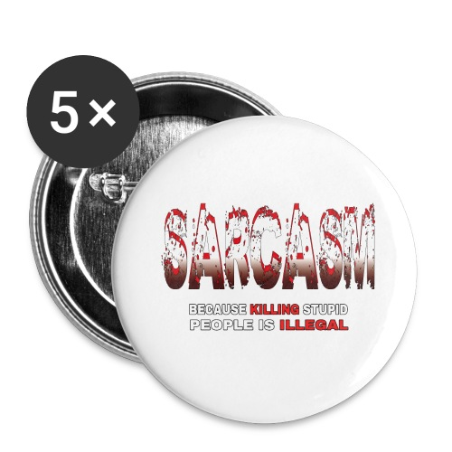 SARCASM - Buttons large 2.2''/56 mm(5-pack)