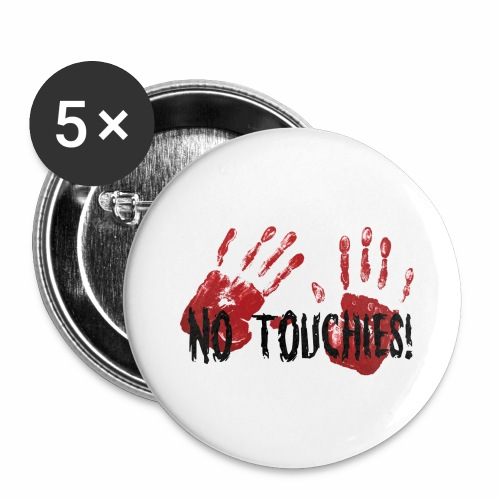 No Touchies 2 Bloody Hands Behind Black Text - Buttons large 2.2''/56 mm(5-pack)