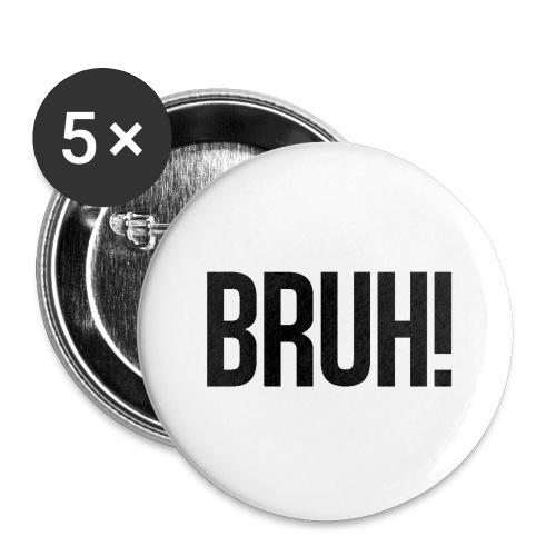 bruh - Lot de 5 grands badges (56 mm)