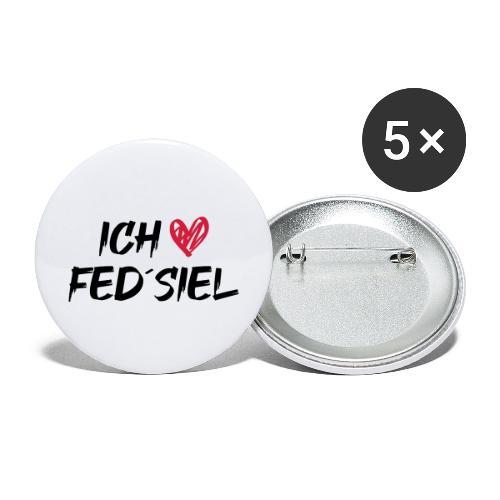 Ich liebe Fed´siel - Buttons groß 56 mm (5er Pack)