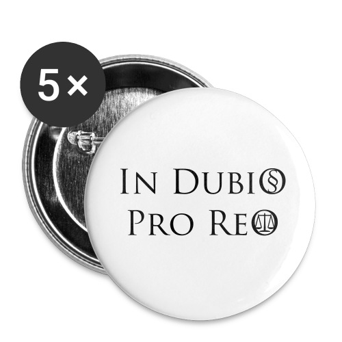 In Dubio pro Reo - Buttons groß 56 mm (5er Pack)