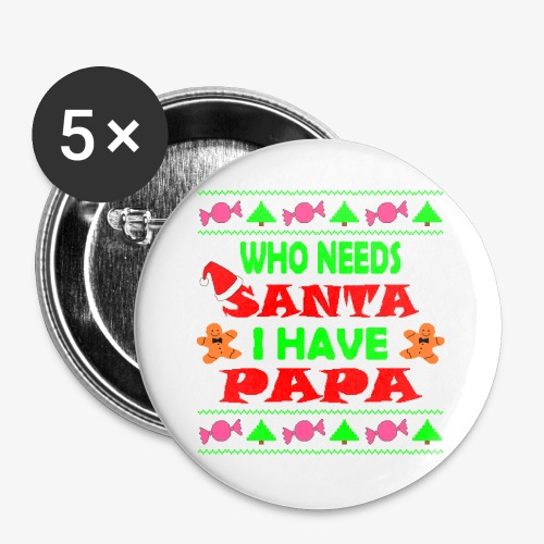 I have papa Ugly Christmas Sweater - Buttons groß 56 mm (5er Pack)