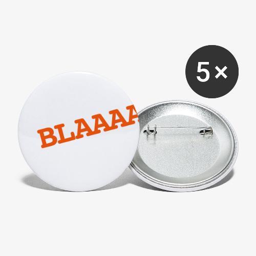 BLAAA schraeg - Buttons groß 56 mm (5er Pack)