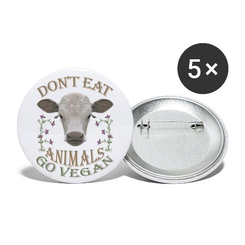 DON'T EAT ANIMALS - Buttons groß 56 mm (5er Pack)