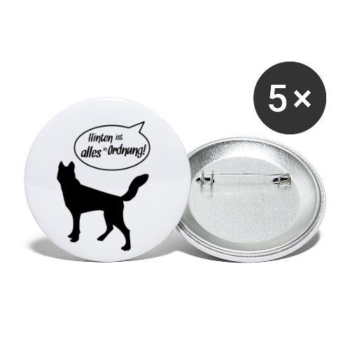 Hinten ist alles in Ordnung! Hunde Geschenkidee - Buttons groß 56 mm (5er Pack)