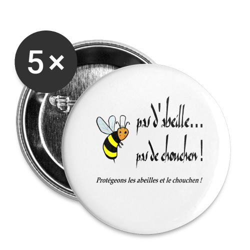 Pas d'abeille, pas de chouchen - Lot de 5 grands badges (56 mm)