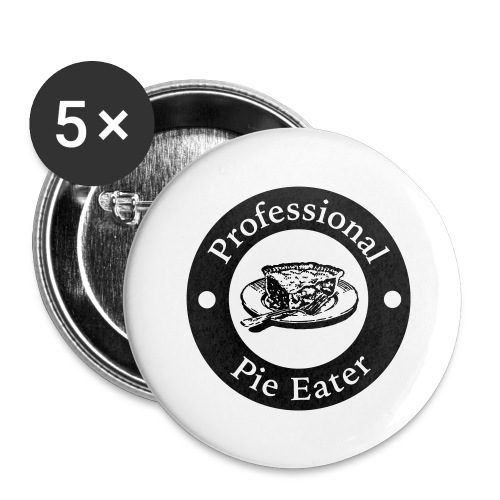 pie eater - Buttons large 2.2''/56 mm(5-pack)