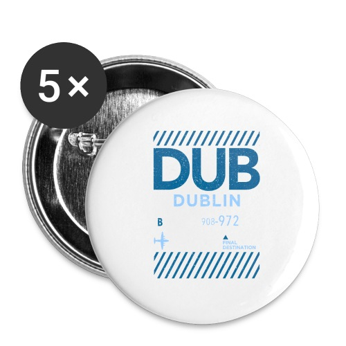 Dublin Ireland Travel - Buttons large 2.2''/56 mm (5-pack)