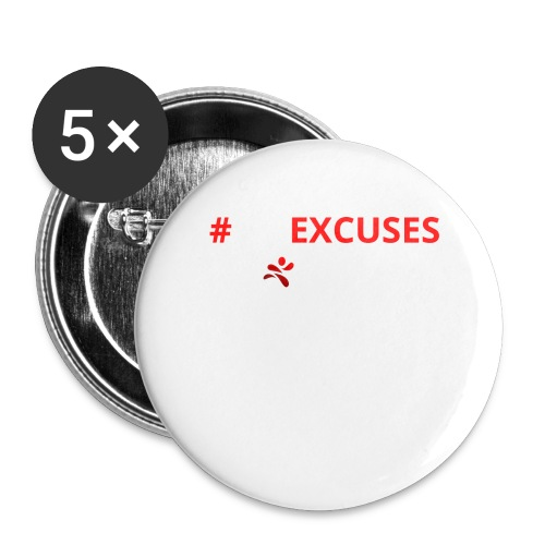 #NoExcuses - Buttons groß 56 mm (5er Pack)