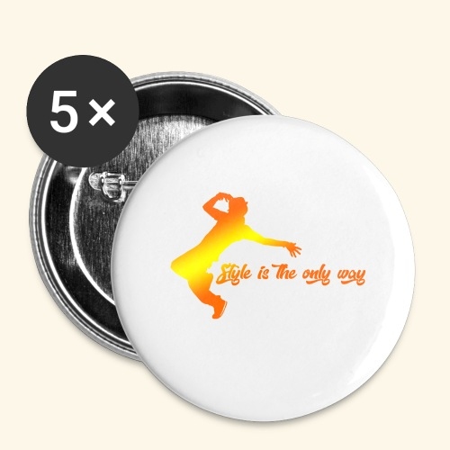 Style is the only way - Confezione da 5 spille grandi (56 mm)