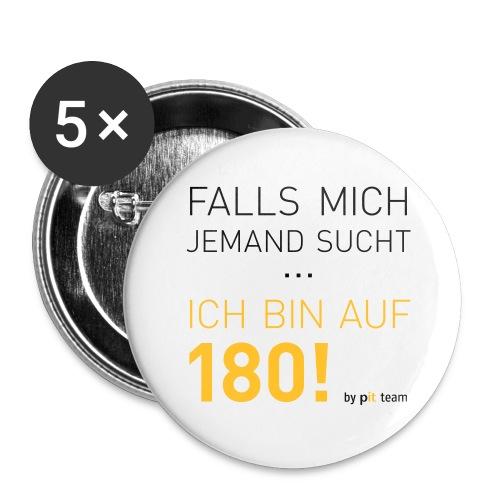 ... bin auf 180! - Buttons groß 56 mm (5er Pack)
