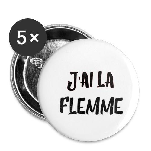 J'ai la FLEMME - Lot de 5 grands badges (56 mm)