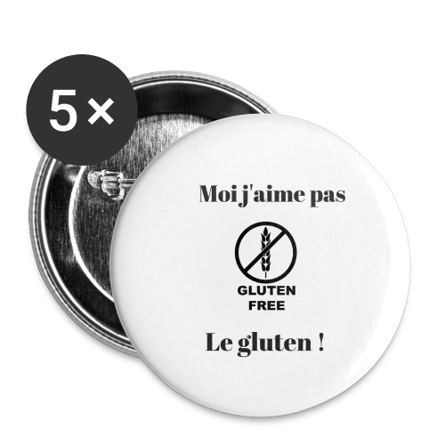 Moi j'ai pas le gluten - Lot de 5 grands badges (56 mm)