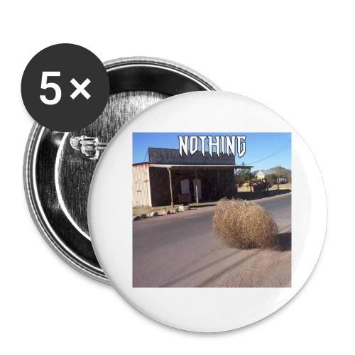 NOTHING - Lot de 5 grands badges (56 mm)