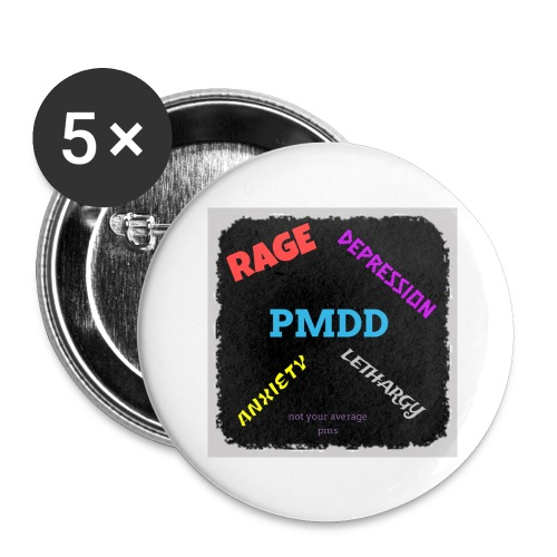 Pmdd symptoms - Buttons large 2.2''/56 mm (5-pack)