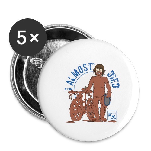 I almost died - Buttons large 2.2''/56 mm (5-pack)