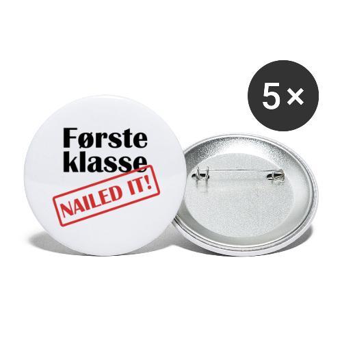 første klasse - nailed it - Stor pin 56 mm (5-er pakke)