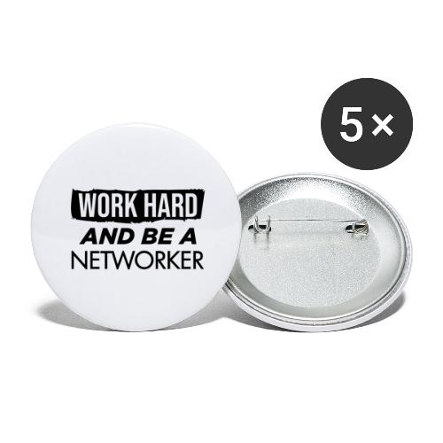 Work hard & be a networker ! - Lot de 5 grands badges (56 mm)