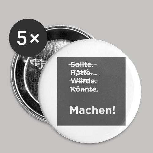 Machen - Buttons groß 56 mm (5er Pack)