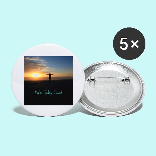 Make Today Count - Buttons large 2.2''/56 mm(5-pack)