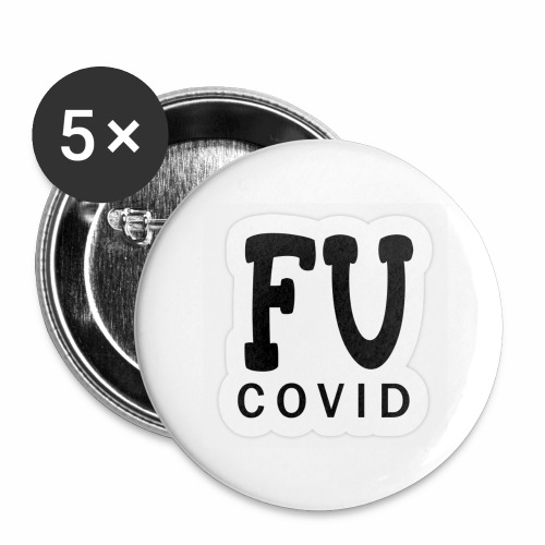 fu covid - Buttons large 2.2''/56 mm(5-pack)