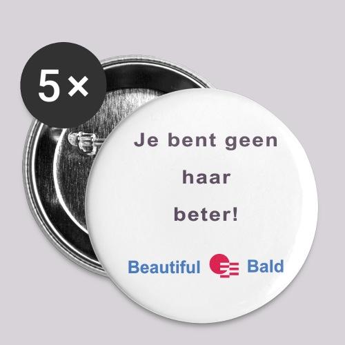 Jij bent geen haar beter - Buttons groot 56 mm (5-pack)