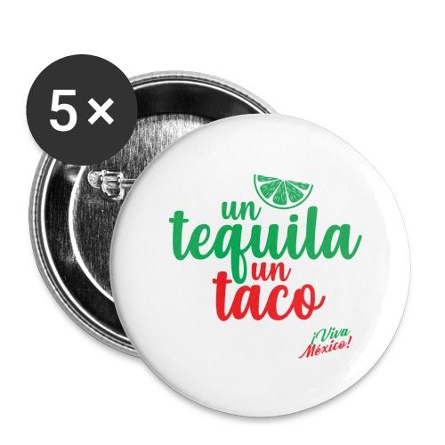 Un Tequila Un Taco - Paquete de 5 chapas grandes (56 mm)