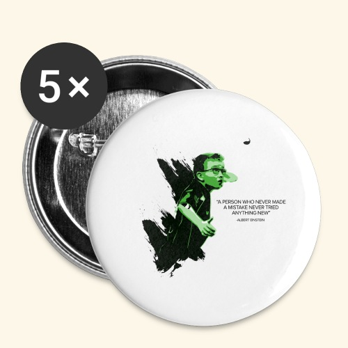 A person who never made mistake never tried any - Buttons groß 56 mm (5er Pack)