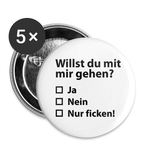 Willst du mit mir gehn? - Buttons groß 56 mm (5er Pack)